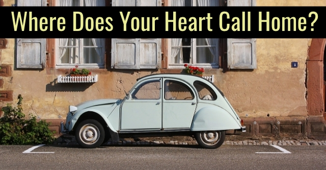 Where Does Your Heart Call Home?
