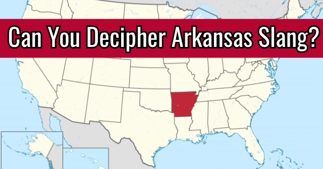 Can You Decipher Arkansas Slang?
