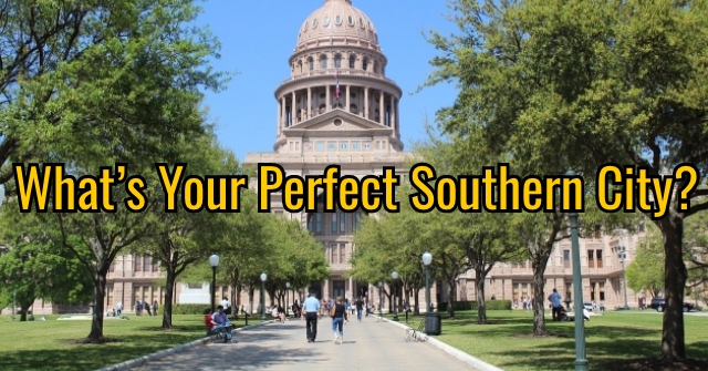 What's Your Perfect Southern City?