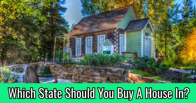 Which State Should You Buy A House In?
