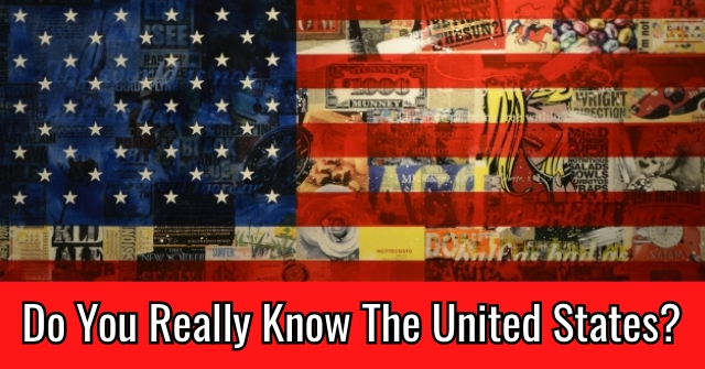 Do You Really Know The United States?