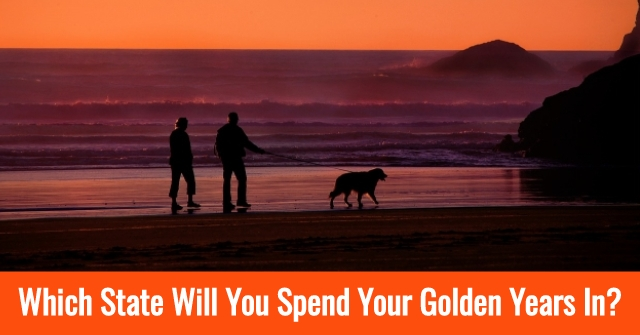 Which State Will You Spend Your Golden Years In?