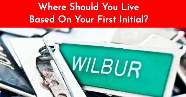 Where Should You Live Based On Your First Initial?