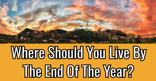 Where Should You Live By The End Of The Year?