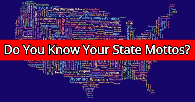 Do You Know Your State Mottos?