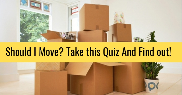 Should I Move? Take this Quiz And Find out!