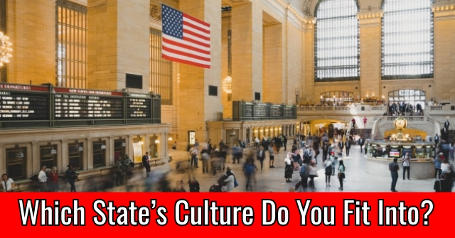 Which State's Culture Do You Fit Into?