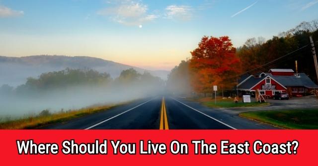 Where Should You Live On The East Coast?