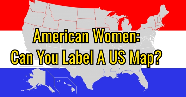 American Women: Can You Label A US Map?