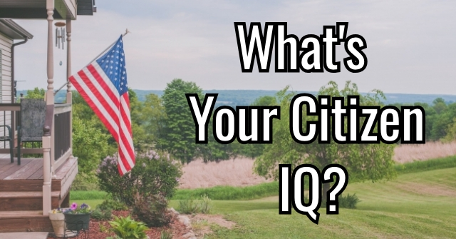 What's Your Citizen IQ?