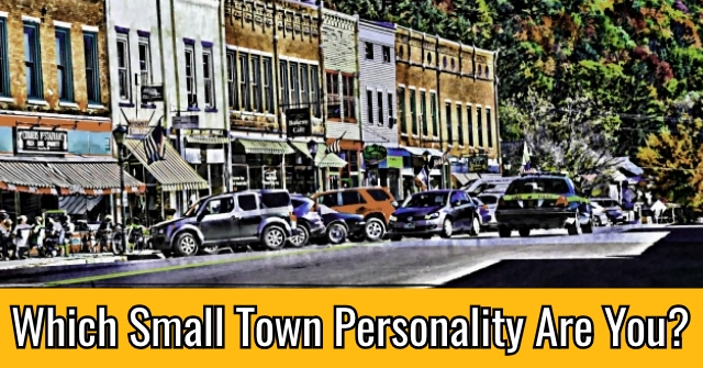 Which Small Town Personality Are You?