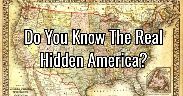 Do You Know The Real Hidden America?